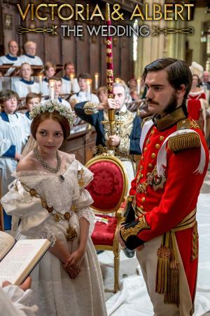 Victoria & Albert: The Royal Wedding