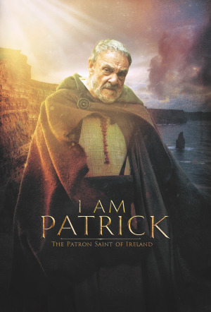 I Am Patrick: The Patron Saint of Ireland