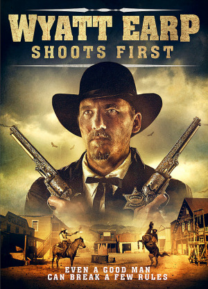 Wyatt Earp Shoots First